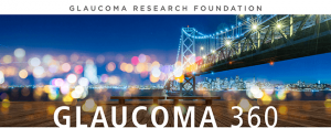Glaucoma 360 New Horizons Meeting 2019 @ Palace Hotel | San Francisco | California | United States